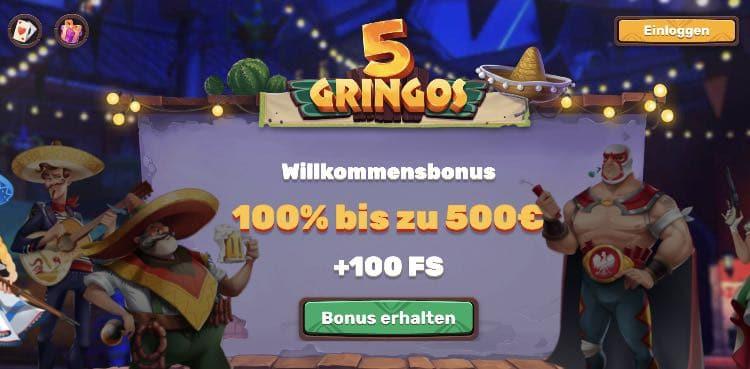 5 Gringos Casino Willkommensbonus